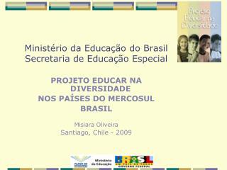 Minist rio da Educa  o do Brasil Secretaria de Educa  o Especial