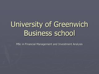 University of Greenwich Business school