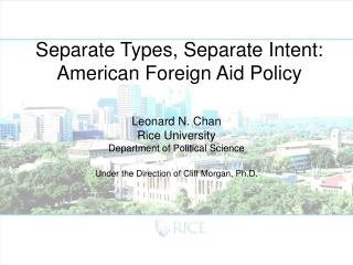 Separate Types, Separate Intent: American Foreign Aid Policy