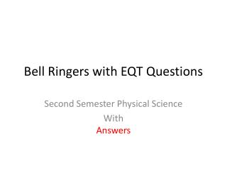 Bell Ringers with EQT Questions