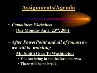 Assignments/Agenda