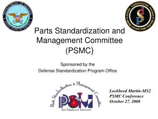 Parts Standardization and Management Committee  (PSMC )