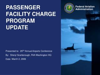 PASSENGER FACILITY CHARGE PROGRAM UPDATE