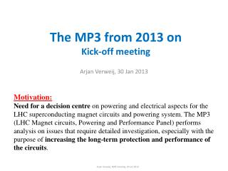 The MP3 from 2013  on Kick-off meeting