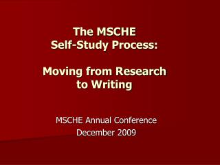 The MSCHE  Self-Study Process: Moving from Research to Writing