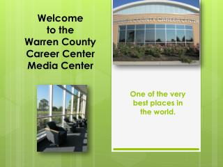 Welcome  to the  Warren County  Career Center Media Center