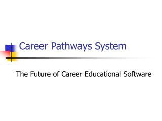 Career Pathways System
