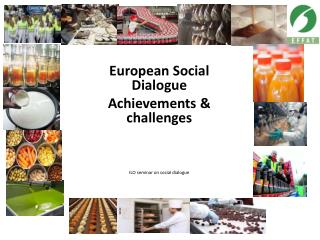 European  Social Dialogue Achievements & challenges ILO seminar on social dialogue