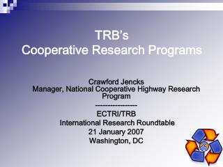 TRB�s Cooperative Research Programs