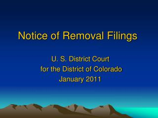Notice of Removal Filings