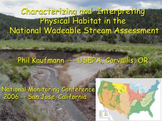 Characterizing and  Interpreting Physical Habitat in the  National Wadeable Stream Assessment