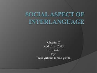 Social Aspect Of Interlanguage
