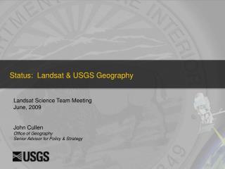 Status:  Landsat  USGS Geography