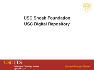 USC  Shoah Foundation USC Digital Repository