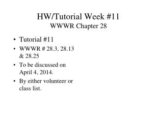 HW/Tutorial Week #11 WWWR Chapter 28