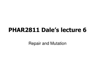 PHAR2811 Dale's lecture 6