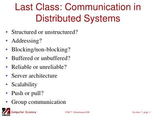 Last Class: Communication in Distributed Systems