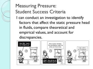 Measuring Pressure:  Student Success Criteria