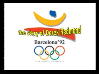 the story of Derek Redmond