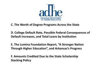 C .  The  Worth of Degree Programs Across the  State