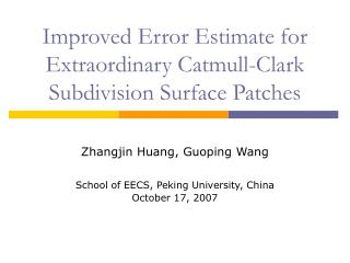 Improved Error Estimate for Extraordinary Catmull-Clark Subdivision Surface Patches