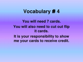 Vocabulary  #  4