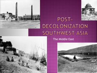 Post-Decolonization Southwest Asia