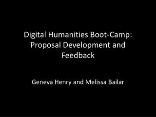 Digital Humanities Boot-Camp: Proposal Development and Feedback