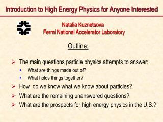 Introduction to High Energy Physics for Anyone Interested