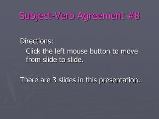 Subject-Verb Agreement #8