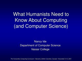What Humanists Need to Know About Computing (and Computer Science)