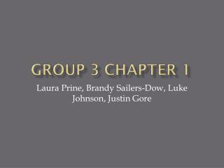 Group 3 Chapter 1