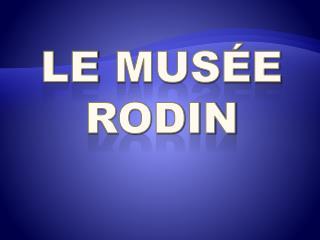 Le  mus�e Rodin