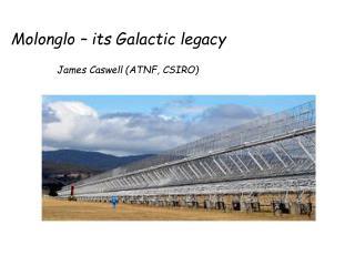 Molonglo – its Galactic legacy