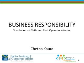 BUSINESS RESPONSIBILITY Orientation on NVGs and their Operationalisation
