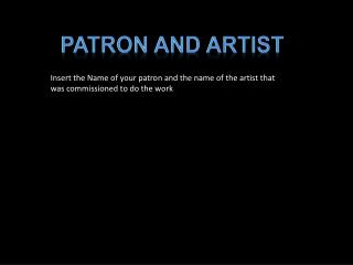 Patron and Artist