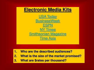 Electronic Media Kits  USA Today BusinessWeek ESPN NY Times Smithsonian Magazine Time Asia