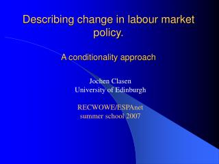 Describing change in labour market policy. A conditionality approach