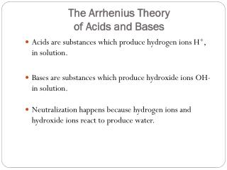 The Arrhenius Theory  of Acids and Bases
