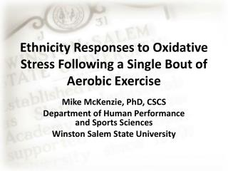 Ethnicity Responses to Oxidative Stress Following a Single Bout of Aerobic Exercise