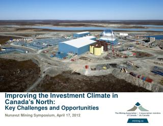Improving the Investment Climate in Canada�s North: Key Challenges and Opportunities