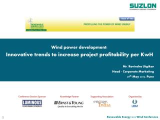 Wind power development: Innovative trends to increase project profitability per  KwH
