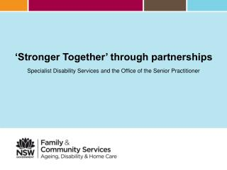 'Stronger Together' through partnerships