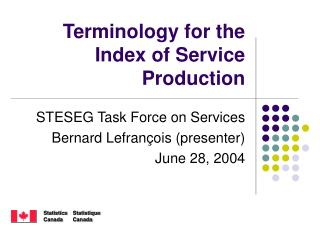 Terminology for the Index of Service Production