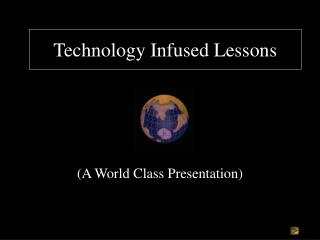 Technology Infused Lessons