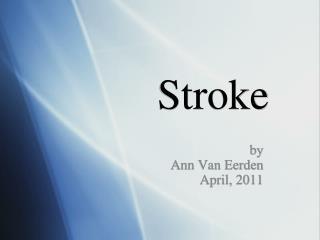 Stroke