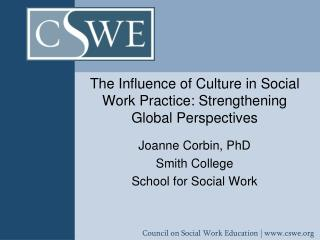 The Influence of Culture in Social Work Practice: Strengthening Global Perspectives