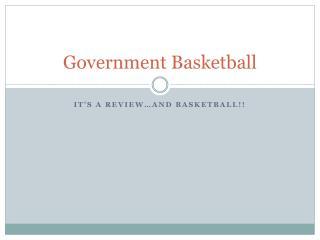 Government Basketball
