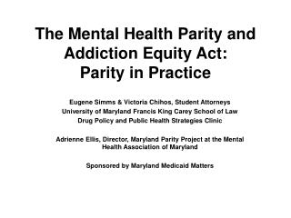 The Mental Health Parity and Addiction Equity Act: Parity in Practice