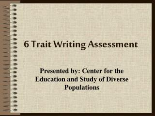 6 Trait Writing Assessment